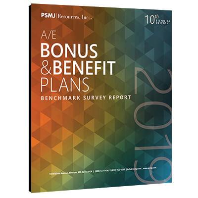 2019 A/E Bonus & Benefit Plans Benchmark Survey Report