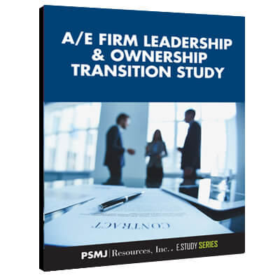 A/E Firm Leaders & Ownership Transition Study