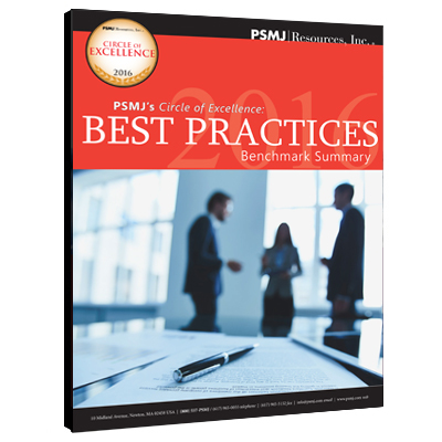 PSMJ'S CIRCLE OF EXCELLENCE: 2016 BEST PRACTICES BENCHMARK SUMMARY