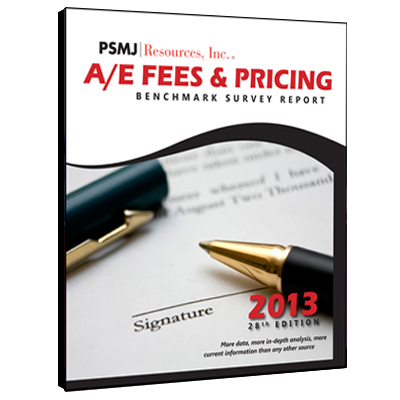 A/E Fees & Pricing Benchmark Survey Report (2013, Latest Edition)