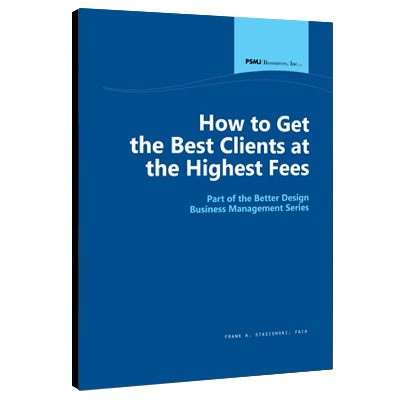How to Get The Best Clients at Highest Fees