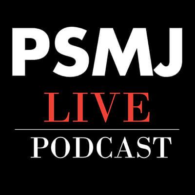PSMJ Live Podcast