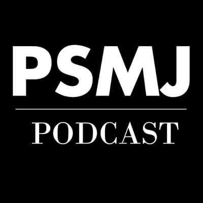 PSMJ Podcast