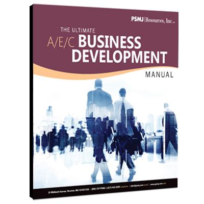The Ultimate A/E/C Business Development Manual