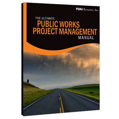 Ultimate Public Works Project Management Manual